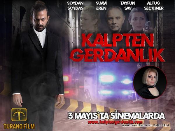 Mersin'de Çekilen  Kalpten Gerdanlık Filmi 3 Mayıs'ta Vizyonda