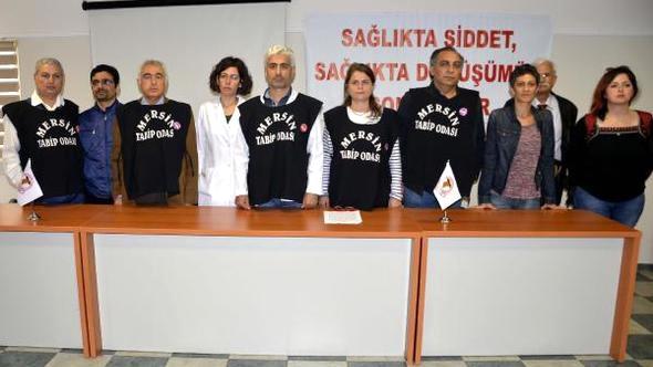 Mersin'de Sağlıkta Şiddeti Önleme Yasası Çıkarılması Çağrısı