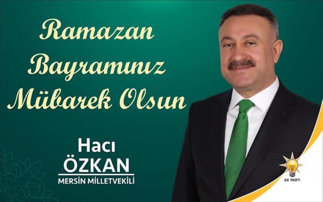 Hacı Özkan, Ramazan Bayramı'nı Kutladı