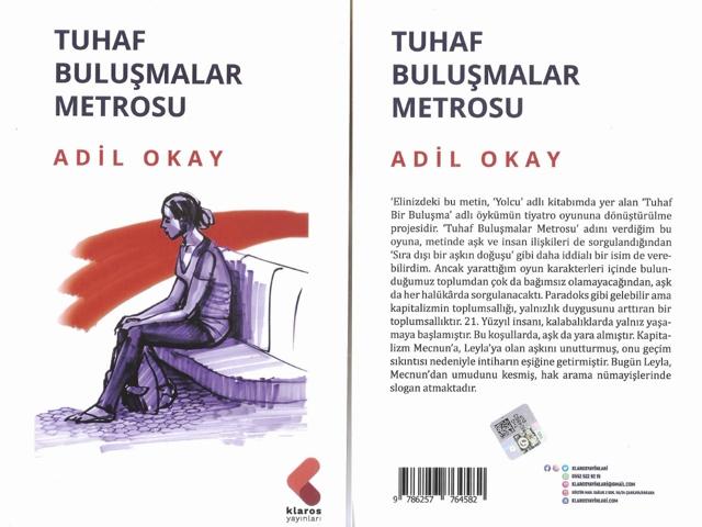 "ADİL OKAY'DAN ""TUHAF BULUŞMALAR METROSU"" YAYINLANDI"