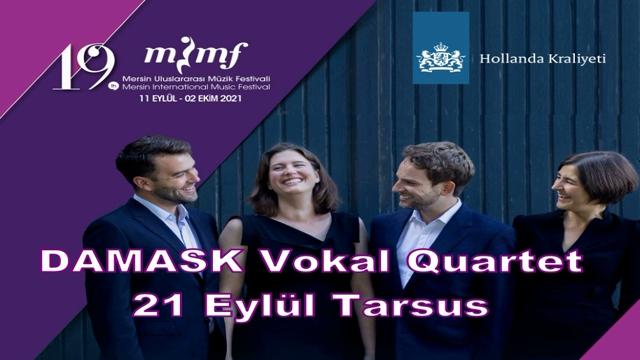FESTİVAL'DE  DAMASK VOCAL QUARTET SAHNE ALIYOR