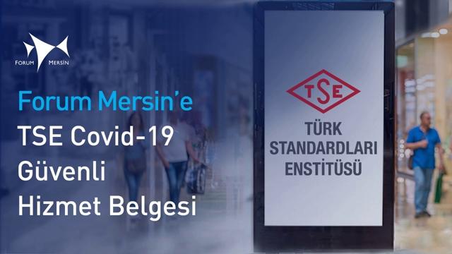 Forum Mersin'e TSE Güvenli Hizmet Belgesi