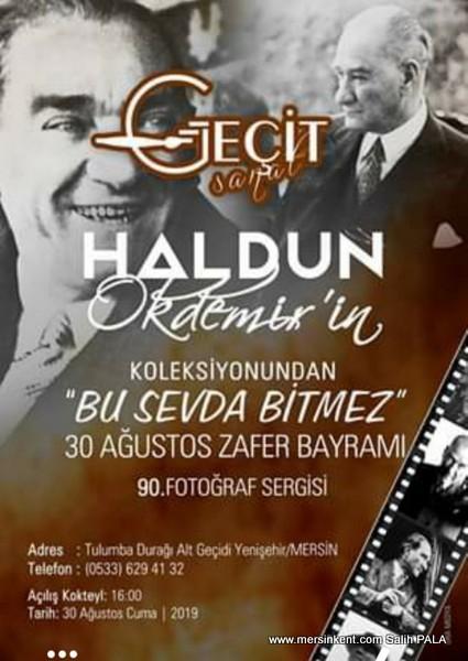 HALDUN OKDEMİR'DEN 90.SERGİ 30 AĞUSTOS'TA..