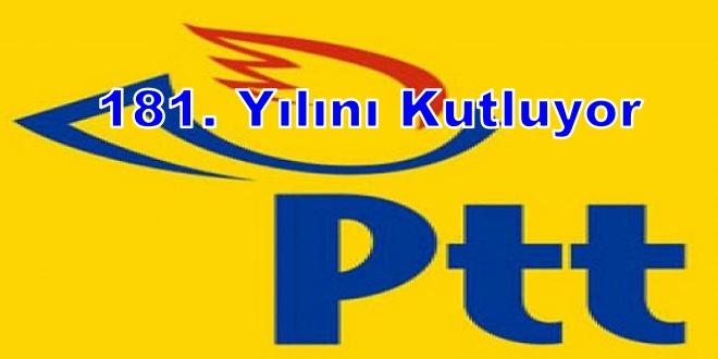 PTT 181. YILINI KUTLUYOR