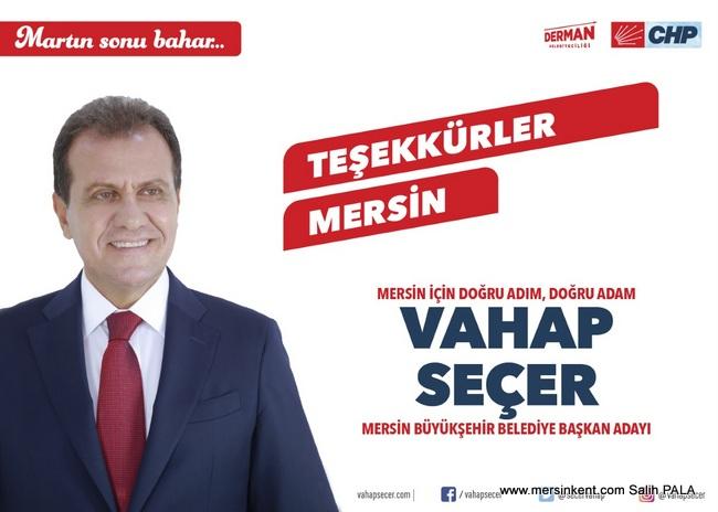Vahap Seçer,  CHP'nin Mersin Büyükşehir Belediye Başkanı Adayı Olarak Açıklandı
